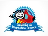 Campanha do Diagnóstico Precoce (Early Diagnosis Campaign)